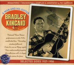 Bradley Kincaid - Selected Sides 1927-1950