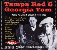 Tampa Red & Georgia Tom (Music in Chigaco 1928 -1935)