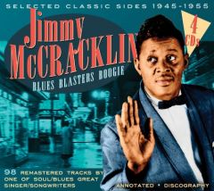 Jimmy McCracklin - Blues Blasters Boogie Sides 1945-1955