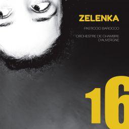 Zelenka - Sonatas, Simphonie & Hipocondrie