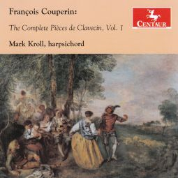 The Complete Pieces de Clavecin, Vol. 1