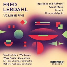 Fred Lerdahl, Volume Five