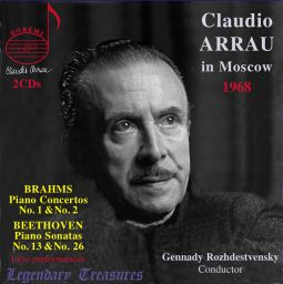 Claudio Arrau in Moscow | Legendary Treasures - Vol. 1