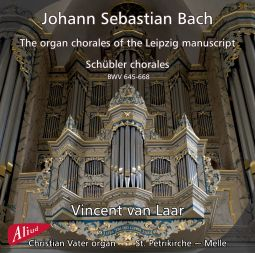 The Organ chorales of the Leipzig manuscript,  Schübler chorales