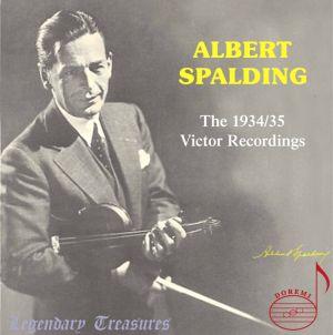Albert Spalding, Vol. 1: The 1934-1935 Victor Recordings