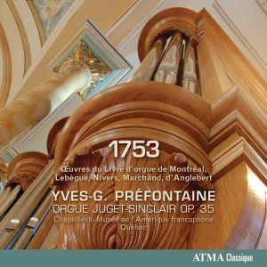 1753 - Oeuvres du Livre d'orgue de Montréal, Lebègue, Nivers, Marchand, d'Anglebert