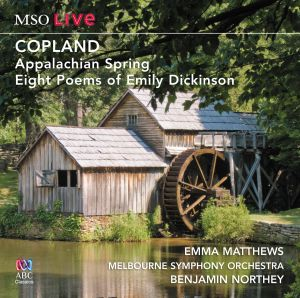 COPLAND Appalachian Spring, Eight Poems of Emily Dickinson
