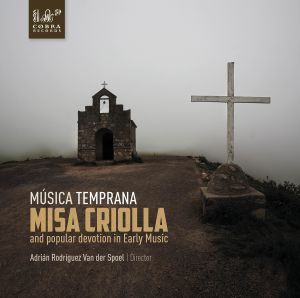 Misa Criolla and popular devotion in Early Music