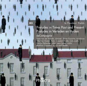 In Flanders' Fields Vol. 83 - Preludes in Times Past and Present / Preludes in Verleden en Heden
