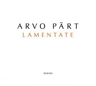 Lamentate, Arvo Pärt