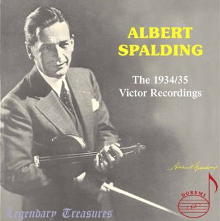 Albert Spalding, Vol. 1: The 1934-1935 Victor Recordings