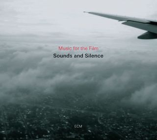 Sounds and Silence (Music for the Film)