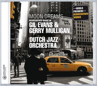 Moon Dreams - Rediscovered works of Gil Evans & Gerry Mulligan