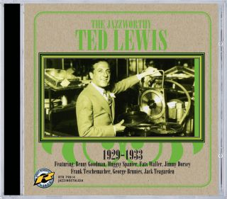 The Jazzworthy Ted Lewis
