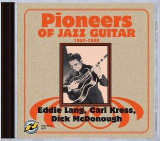 Pioneers of Jazz Guitar, 1927-1939