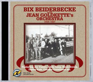 Bix Beiderbecke with Jean Goldkette