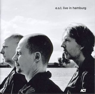 E.s.t. Live In Hamburg