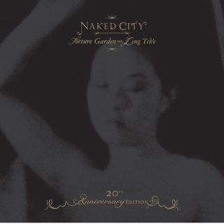 Naked City (Black Box-20th Anniversary Edition: Torture Garden/Leng Tch