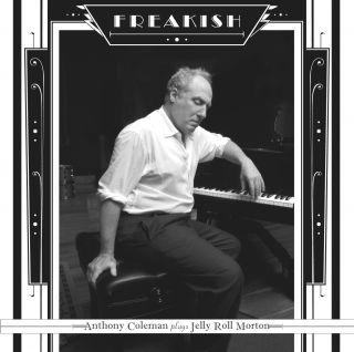 Freakish - Plays Jerry Roll Morton