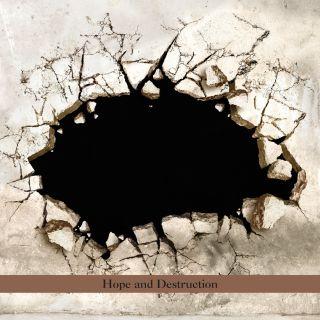 Hope And Destruction