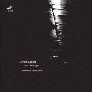 Gerald Eckert: On the Edges
