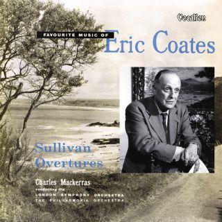 Eric Coates & Sullivan overtures