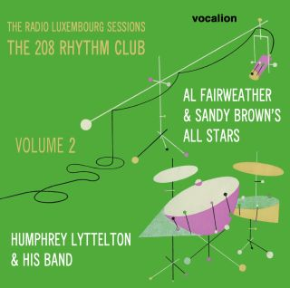 The Radio Luxembourg Sessions: The 208 Rhythm Club - Vol.2