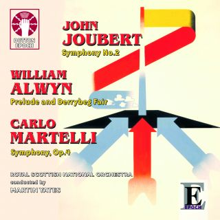 John Joubert, William Alwyn & Carlo Martelli Symphonies