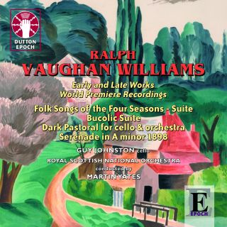 Ralph Vaughan Williams - Early and late works
