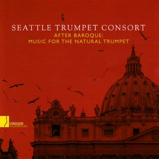 After Baroque: Music For The Natural Trumpet
