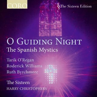 O Guiding Night - The Spanish Mystics