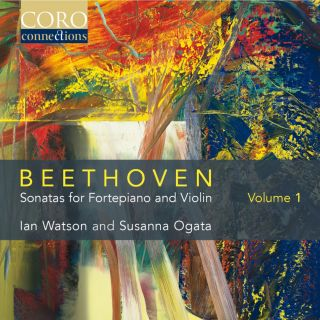 Beethoven: Sonatas for Fortepiano & Violin Volume 1