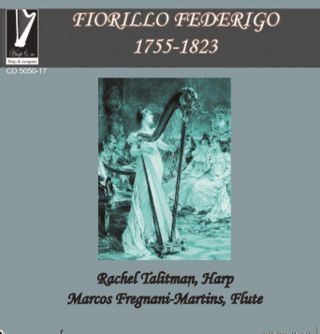 Fiorillo: Serenatas 1, 2 & 3, Sonata for Harp & Fl
