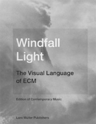 Windfall Light - The Visual Language of ECM