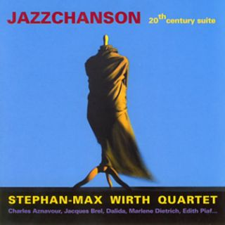 Jazzchanson - 20th century suite