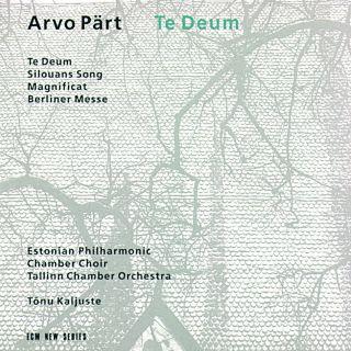 Arvo Pärt - Te Deum