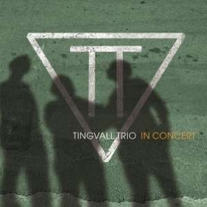 Tingvall Trio In Concert