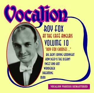 Roy Fox Chooses .. - Volume 10