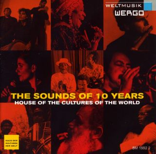 The Sound Of 10 Years-The House of the Cultures (Traditional)
