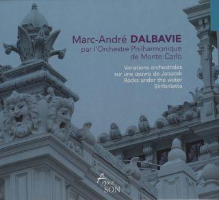 DALBAVIE: Variations orchestrales / Rocks under the Water / Sinfonietta