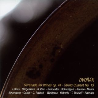 ANTONIN DVORAK, Serenade for winds op. 44 & String quartet No 13 op. 106