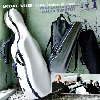 Mozart . Weber . Bliss Clarinet Quintets