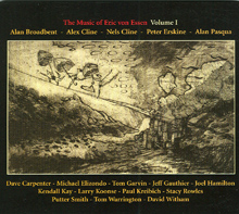 The Music of Eric von Essen Vol 1