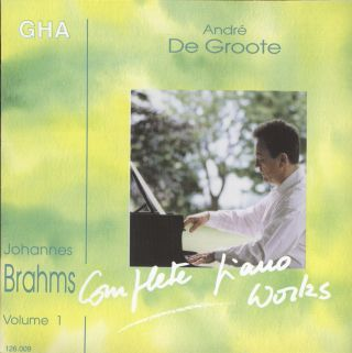 De Groote plays Brahms vol.1
