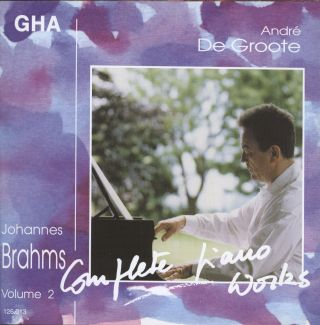 De Groote plays Brahms vol.2