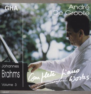 De Groote plays Brahms vol.3