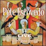 Escovedo / Live From Stern Grove Festival