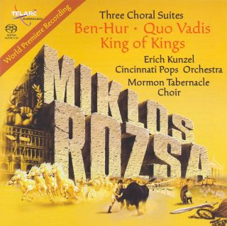 Three Choral Suites: Ben Hur / Quo Vadis / King Of