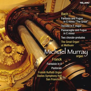 ORGAN MUSIC OF BACH & FRANCK