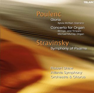 Gloria/Concerto for Organ/Symphony of Psalms